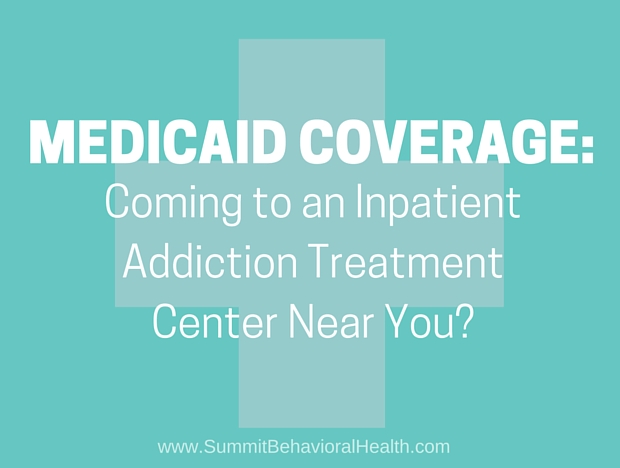 Could Access To Medicaid-Approved Inpatient Addiction ...